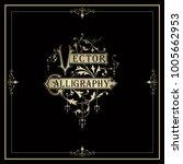 calligraphy design elements | Shutterstock .eps vector #1005662953