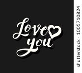 love you hand drawing lettering.... | Shutterstock .eps vector #1005710824