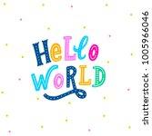 hand lettering hello world on... | Shutterstock .eps vector #1005966046