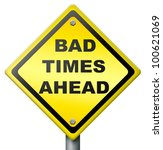 bad times ahead problems in... | Shutterstock . vector #100621069