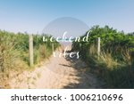 weekend quote with text weekend ... | Shutterstock . vector #1006210696