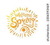 welcome spring vector round... | Shutterstock .eps vector #1006593469
