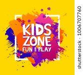 kids zone colorful banner.... | Shutterstock .eps vector #1006707760