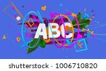 abstract colorful composition... | Shutterstock . vector #1006710820