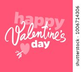 happy valentine's day... | Shutterstock .eps vector #1006714306