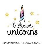 believe in unicorns... | Shutterstock .eps vector #1006765648