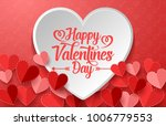happy valentines day with white ... | Shutterstock .eps vector #1006779553