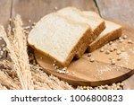 whole wheat bread sliced on... | Shutterstock . vector #1006800823