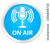 on air  mic icon  isolated on... | Shutterstock . vector #1006858720