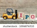 toy yellow forklift hold letter ...   Shutterstock . vector #1006876510