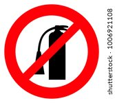 red prohibition sign.fire...   Shutterstock .eps vector #1006921108