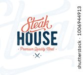 steak house logo. vintage... | Shutterstock .eps vector #1006944913