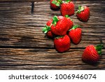 close up fresh red strawberry... | Shutterstock . vector #1006946074