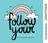 follow your dreams... | Shutterstock .eps vector #1006970839