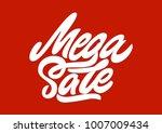 mega sale. premium handmade... | Shutterstock .eps vector #1007009434