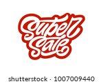 super sale. premium handmade... | Shutterstock .eps vector #1007009440