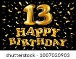 vector happy birthday 13 years...   Shutterstock .eps vector #1007020903