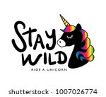 stay wild ride a unicorn text... | Shutterstock .eps vector #1007026774