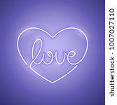 love purple neon sign makes it... | Shutterstock .eps vector #1007027110