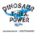 dinosaur trex  tshirt graphic...   Shutterstock .eps vector #1007056000