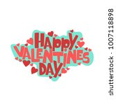 happy valentine's day. hearts.... | Shutterstock .eps vector #1007118898