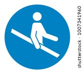 use handrail mandatory sign ... | Shutterstock .eps vector #1007341960