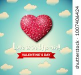 valentines day greeting card... | Shutterstock .eps vector #1007406424