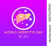 world hepatitis day icon design ... | Shutterstock .eps vector #1007619904
