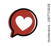 heart in a speech bubble vector | Shutterstock .eps vector #1007713018