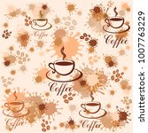 seamless pattern with coffee... | Shutterstock .eps vector #1007763229