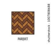 parquet. flooring. flat icon... | Shutterstock .eps vector #1007808688