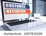 customer retention text on... | Shutterstock . vector #1007810200
