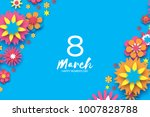 colorful 8 march. happy women s ... | Shutterstock .eps vector #1007828788