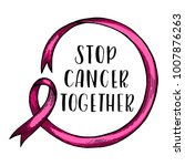 world cancer day. pink ribbon.... | Shutterstock .eps vector #1007876263