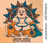 laughing buddha on beautiful... | Shutterstock .eps vector #1007893633