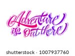 adventure is out there | Shutterstock .eps vector #1007937760