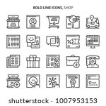shop  bold line icons. the... | Shutterstock .eps vector #1007953153