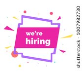we are hiring poster or banner... | Shutterstock .eps vector #1007982730