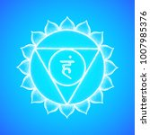 fifth vishuddha throat chakra... | Shutterstock . vector #1007985376