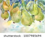 pears on the tree. watercolor...   Shutterstock . vector #1007985694