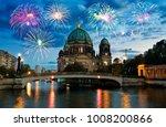Fireworks Over Berliner Dom ...