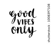 inspirational quote good vibes... | Shutterstock .eps vector #1008397108
