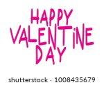 hand lettering happy valentine...   Shutterstock .eps vector #1008435679