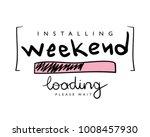 installing weekend concept  ... | Shutterstock .eps vector #1008457930