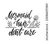 mermaid hair don't care.... | Shutterstock .eps vector #1008605584