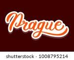 prague   colored hand lettering....   Shutterstock .eps vector #1008795214