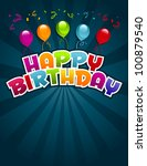 happy birthday greeting card. | Shutterstock . vector #100879540
