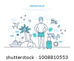tropical relax. man is resting  ... | Shutterstock .eps vector #1008810553