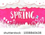 hello spring text with flowers  ... | Shutterstock .eps vector #1008860638