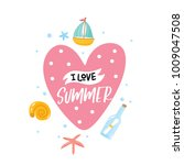 i love summer. summer greeting... | Shutterstock .eps vector #1009047508